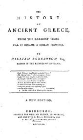 The History of Ancient Greece: From the Earliest Times Till it Became a Roman Province