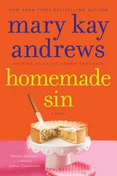 Homemade Sin: Callahan Garrity Mystery, A