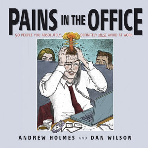 Pains in the Office Book
