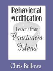 Behavioral Modification, Lessons from Constancia Island