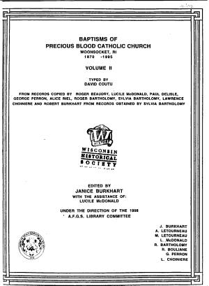Baptisms of Precious Blood Catholic Church  Woonsocket  RI  1870 1995  Dubuc Lemaire PDF