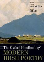 The Oxford Handbook of Modern Irish Poetry PDF