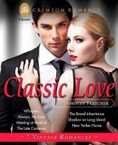 Classic Love: 7 Vintage Romances