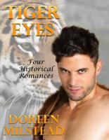 Tiger Eyes  Four Historical Romances PDF