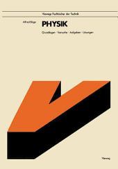 Physik: Grundlagen · Versuche · Aufgaben · Lösungen, Ausgabe 6