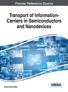 Transport of Information Carriers in Semiconductors and Nanodevices