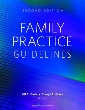 Family Practice Guidelines: Second Edition, Edition 2