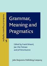 Grammar, Meaning and Pragmatics