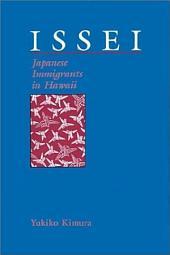 Issei: Japanese Immigrants in Hawaii