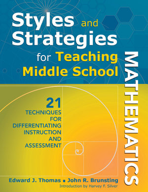 Styles and Strategies for Teaching Middle School Mathematics