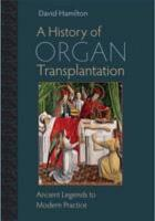 A History of Organ Transplantation PDF