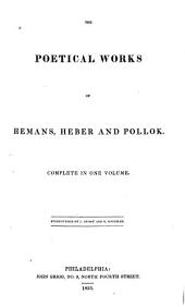 The poetical works of Hemans, Heber, and Pollok