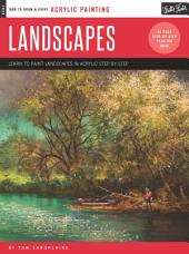 Acrylic: Landscapes: Learn to paint landscapes in acrylic step by step