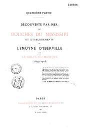 Découvertes et établissements des Français dans l'ouest et dans le sud de l'Amérique septentrionale (1614-1754).: mémoires et documents originaux