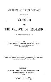 Christian instruction, founded on the catechism of the Church of England