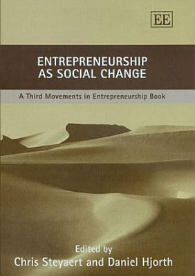 Entrepreneurship As Social Change