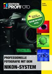Professionelle Fotografie mit dem Nikon-System