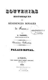 Souvenirs historiques des résidences royales de France: Volume2