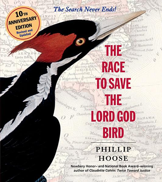 Download The Race to Save the Lord God Bird Book