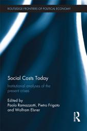 Social Costs Today: Institutional Analyses of the Present Crises