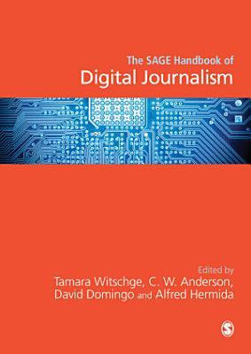 The SAGE Handbook of Digital Journalism PDF
