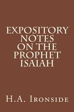 Expository Notes on The Prophet Isaiah PDF