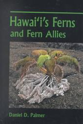 Hawai'i's Ferns and Fern Allies