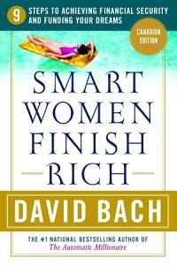 Smart Women Finish Rich  Canadian Edition Book