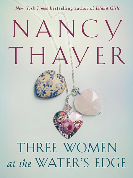 Download Three Women at the Water s Edge Book