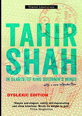 In Search of King Solomon s Mines  Dyslexic edition PDF