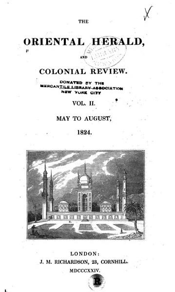 The Oriental Herald, and Journal of General Literature