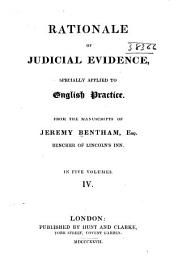 Rationale of Judicial Evidence: Specially Applied to English Practice, Volume 4