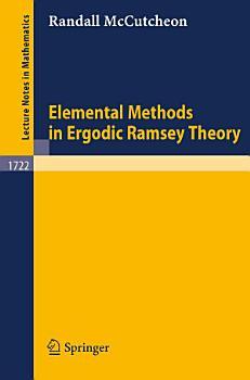 Elemental Methods in Ergodic Ramsey Theory PDF