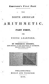 The North American Arithmetic: Part First, for Young Learners