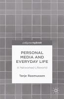 Personal Media and Everyday Life PDF