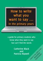 How to write what you want to say in the primary years PDF