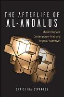 The Afterlife of al Andalus PDF