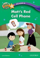 Matt's Red Cell Phone (Let's Go 3rd ed. Level 4 Reader 6)