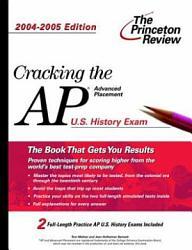 Cracking the AP U. S. History, 2004-2005