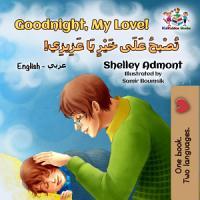 Goodnight  My Love   English Arabic Bilingual Book   English     PDF