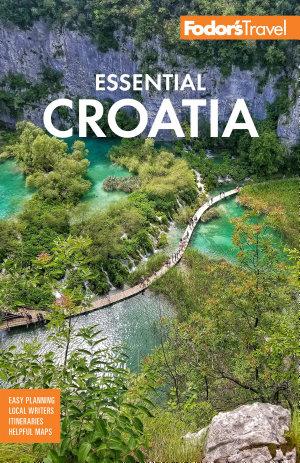 Fodor s Essential Croatia