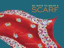 50 Ways to Wear a Scarf PDF