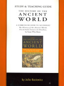 The History of the Ancient World  Study   Teaching Guide