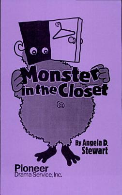 The Monster In The Closet