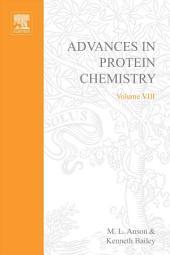 Advances in Protein Chemistry: Volume 8
