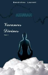 Azurah: Vacances Divines