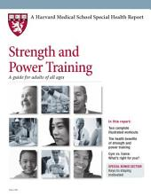 Strength and Power Training: A Guide for Adults of All Ages