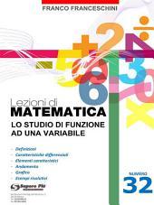 Lezioni di matematica 32 - Lo studio di Funzione ad una Variabile