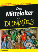 Das Mittelalter f  r Dummies PDF