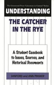 Understanding The Catcher in the Rye